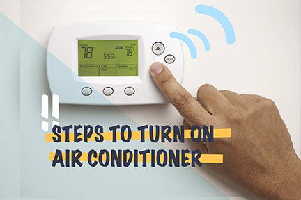 Steps to Turn on Air Conditioner